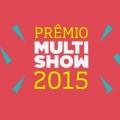 Notícias: Confira os vencedores do Prêmio Multishow 2015