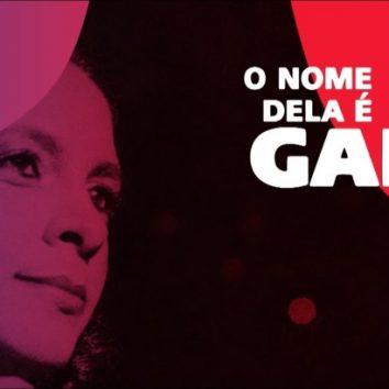 """Na Telinha: Assista à série """"O Nome Dela é Gal"""""""